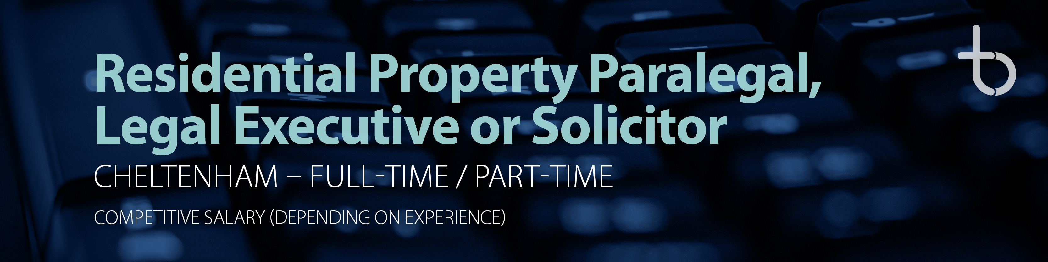 Residential Property Paralegal, Legal Executive or Solicitor